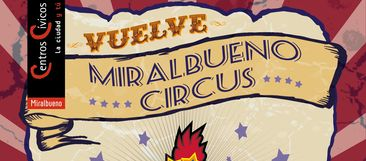 Miralbueno Circus