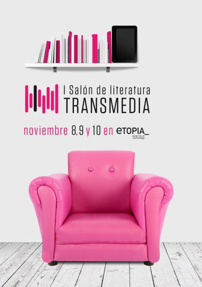 Cartel del I Salón de Literatura Transmedia en Etopia de Zaragoza